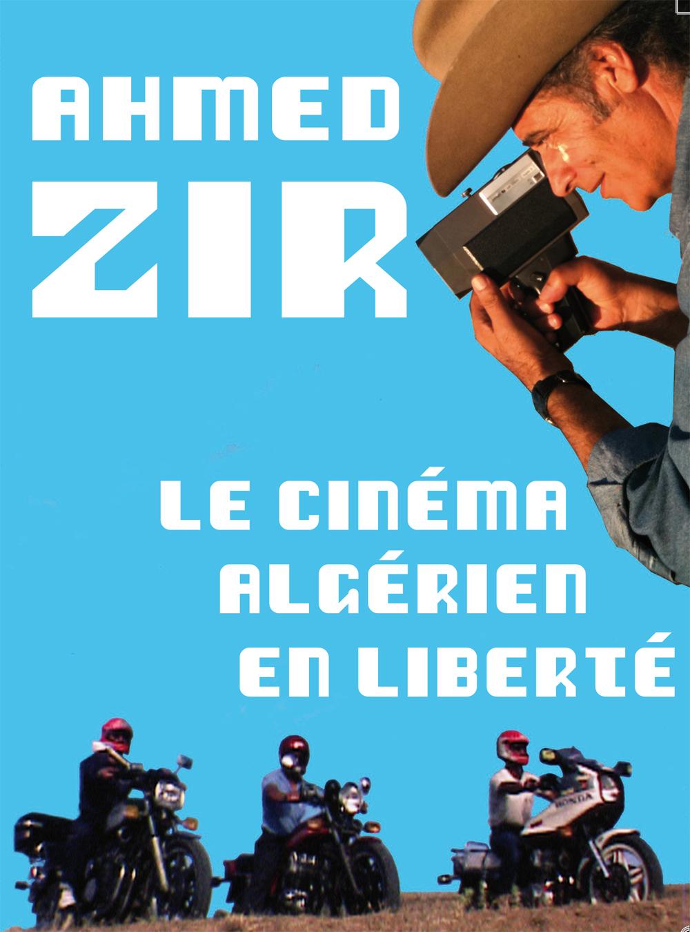 DVD-Ahmed-ZIr-Le cinéma algérien en Algérien en liberté